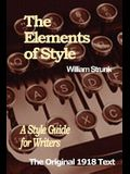 The Elements of Style: A Style Guide for Writers