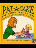 Pat-A-Cake and Other Play Rhymes