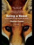 Being a Beast: Adventures Across the Species Divide