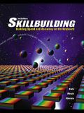 Skillbuilding: Home Study Upgrade Package [With CDROM]