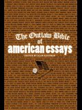 The Outlaw Bible of American Essays