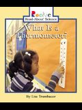 What Is a Thermometer? (Rookie Read-About Science)