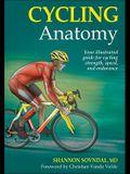 Cycling Anatomy (Sports Anatomy)