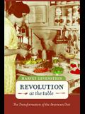 Revolution at the Table, Volume 7: The Transformation of the American Diet