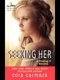 Seeking Her: A Finding It Novella