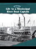 Life as a Mississippi Riverboat Captain