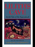 Lilith's Cave: Jewish Tales of the Supernatural