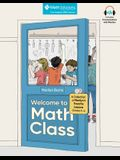Welcome to Math Class: A Collection of Marilyn's Favorite Lessons, Grades K-6