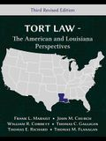 Tort Law - The American and Louisiana Perspectives, Third Revised Edition