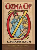 Ozma of Oz: Illustrated First Edition