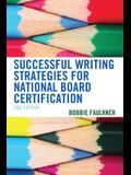 Successful Writing Strategies for National Board Certification