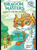 Wave of the Sea Dragon: A Branches Book (Dragon Masters #19) (Library Edition), 19