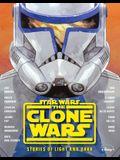 Star Wars the Clone Wars: Stories of Light and Dark