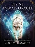 Divine Animals Oracle: Deep Wisdom from the Most Sacred Beings in Existence