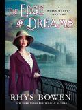 The Edge of Dreams: A Molly Murphy Mystery