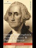George Washington's Rules of Civility & Decent Behavior