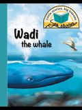 Wadi the whale: Little stories, big lessons