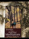 Journey Through Peaceful Meditations