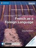 Cambridge Igcse(r) and O Level French as a Foreign Language Coursebook with Audio CDs and Cambridge Elevate Enhanced Edition (2 Years)