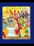 Jesus Speaks to Me about the Mass
