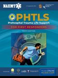 Phtls: Prehospital Trauma Life Support for First Responders Course Manual [With Access Code]