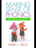 Making Sense of Phonics, First Edition: The Hows and Whys