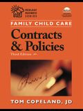 Family Child Care Contracts and Policies: How to Be Businesslike in a Caring Profession [With CDROM]
