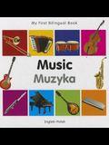 My First Bilingual Book-Music (English-Polish)