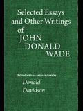 Selected Essays and Other Writings of John Donald Wade