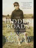 The Hidden Roads: A Memoir of Childhood