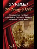 UNVEILED - The Twenty & Odd: Documenting the First Africans in England's America 1619-1625 and Beyond