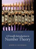 Friendly Introduction to Number Theory, a (Classic Version)