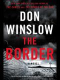 The Border: A Novel