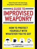 A Guide to Improvised Weaponry: How to Protect Yourself with Whatever You've Got