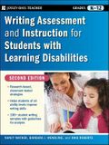 Writing Assessment and Instruction for Students with Learning Disabilities, Grades K-12