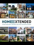 Home Extended: Kitchens, Dining Rooms, Living Rooms, Home Offices, Guestrooms and Garages