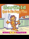Garfield Goes to His Happy Place: His 58th Book