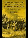 Personal Narrative of a Pilgrimage to Al-Madinah and Meccah, Volume Two