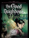 The Good Neighbors #1: Kin