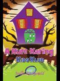 A Kute Karing Kids Klub