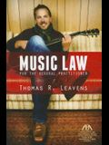 Music Law for the General Practitioner