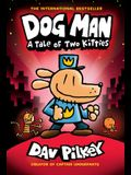 Dog Man: A Tale of Two Kitties: From the Creator of Captain Underpants (Dog Man #3), Volume 3