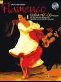 Flamenco Guitar Method: Volume 1 [With CD]