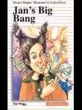Jan's Big Bang
