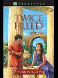 Twice Freed