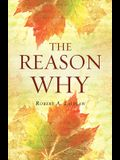 The Reason Why