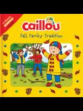 Caillou: Fall Family Tradition [With 28-Piece Paper Domino]
