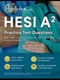 HESI A2 Practice Test Questions 2019-2020: 4 Full-Length Practice Tests for the HESI Admission Assessment Exam