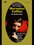 Dark Shadows the Complete Paperback Library Reprint Volume 6: Barnabas Collins