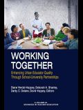 Working Together: Enhancing Urban Educator Quality Through School-University Partnerships